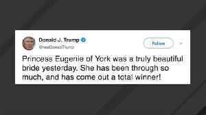 Trumps Tweets Congrats To Princess Eugenie On Wedding, But Gets The Date Wrong [Video]
