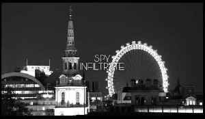 S.P.Y - Infiltrate [Video]