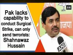 Pak lacks capability to conduct Surgical Strike, can only send terrorists: Shahnawaz Hussain [Video]