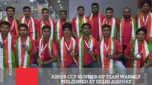 Johor Cup Runner-Up Team Warmly Welcomed At Delhi Airport [Video]