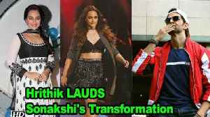 Hrithik calls Sonakshi 'STUNNING' says will INSPIRE many [Video]