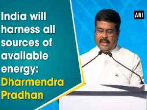 India will harness all sources of available energy: Dharmendra Pradhan [Video]