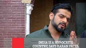 India Is A Hypocrite Country, Says Karan Patel [Video]