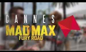 5 Reasons Mad Max: Fury Road Is The Film Of The Summer (Cannes 2015) [Video]
