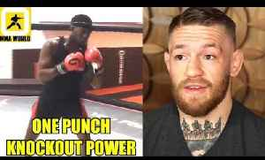 Jon Jones is developing One-Strike Knock-OUT Power for his return,Conor McGregor vs Paulie are Back [Video]
