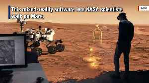 NASA Scientists Can 'Walk' On Mars Using Mixed-Reality Software [Video]