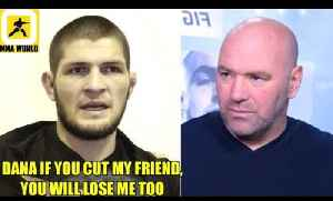 Khabib threatens to leave the UFC if his teammate is released from the UFC,Woodley,Serra [Video]