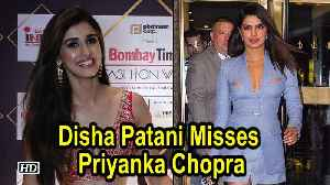 Disha Patani misses working with Priyanka Chopra [Video]