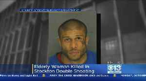 Elderly Woman Killed In Stockton Double Shooting; Suspect Arrested [Video]