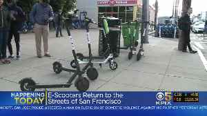 Scooters Make Return To San Francisco Streets [Video]