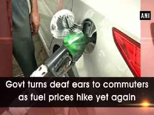 Govt turns deaf ears to commuters as fuel prices hike yet again [Video]