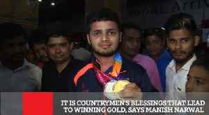 It Is Countrymen's Blessings That Lead To Winning Gold, Says Manish Narwal [Video]