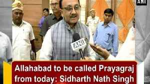 Allahabad to be called Prayagraj from today: Sidharth Nath Singh [Video]