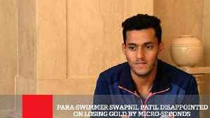 Para-Swimmer Swapnil Patil Disappointed On Losing Gold By Micro-Seconds [Video]