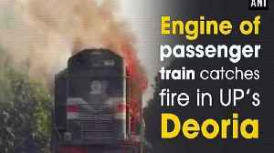 Engine of passenger train catches fire in UP's Deoria [Video]