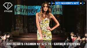 Art Hearts Fashion NY S/S 19 - Carmen Steffens | FashionTV | FTV [Video]