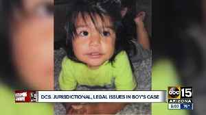 DCS claims 'jurisdictional, legal issues' in Phoenix toddler's death case [Video]