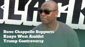Dave Chappelle Shows Support For Kanye West [Video]