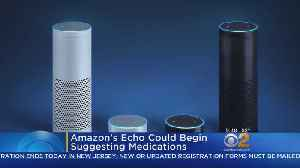 Medical Advice From Amazon Echo? [Video]