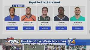 Broncos Linebacker Bradley Chubb Running For Rookie Of The Week [Video]