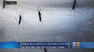 Tustin Woman First Orange County Victim Of West Nile [Video]