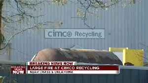 Large fire at Cimco Recycling center [Video]