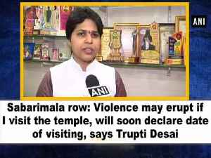 Sabarimala row: Violence may erupt if I visit the temple, will soon declare date of visiting, says Trupti Desai [Video]