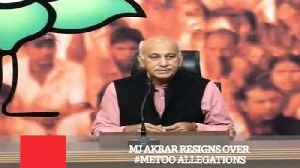 Mj Akbar Resigns Over #Metoo Allegations [Video]