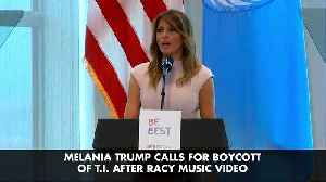 Melania Trump Calls for Boycott of T.I. After Racy Music Video [Video]
