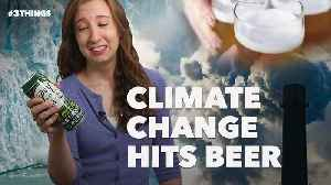 Beer Takes a Hit From Climate Change! 3 Things to Know Today. [Video]