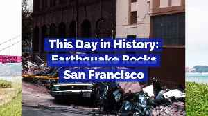 This Day in History: Earthquake Rocks San Francisco [Video]