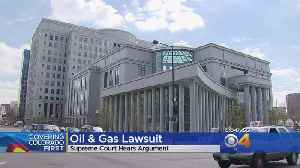 Colorado Supreme Court Hears High-Stakes Oil And Gas Lawsuit [Video]