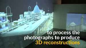 3D tech helps recreate war-torn cultural heritage sites [Video]