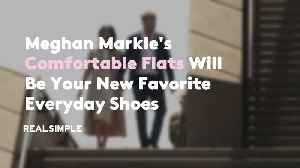 Meghan Markle's Comfortable Flats Will Be Your New Favorite Everyday Shoes [Video]