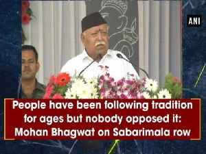 People have been following tradition for ages but nobody opposed it: Mohan Bhagwat on Sabarimala row [Video]