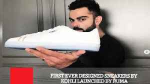 First Ever Designed Sneakers By Kohli Launched By Puma [Video]