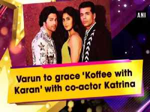Varun to grace 'Koffee with Karan' with co-actor Katrina [Video]