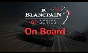 Blancpain Sprint Series - Qualifying - Zandvoort - On Boards [Video]