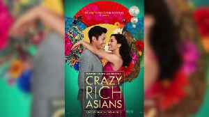 Quickie: Crazy Rich Asians [Video]