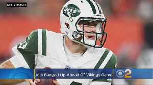 Jets Are All Banged Up Ahead Of Game Against Vikes [Video]