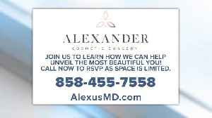 Grand Opening - Alexander Cosmetic Surgery state of the art cosmetic rejuvenation center! [Video]