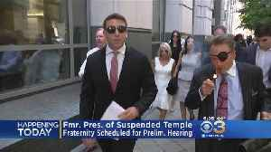 Former Temple Fraternity President Schedule For Preliminary Hearing [Video]