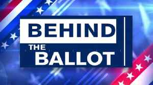 VIDEO: Behind the Ballot: 7th Congressional District [Video]