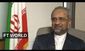 Iran chief of staff on engaging with west | FT World [Video]