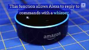 Amazon Rolls Out 'Whisper Mode' on Echo Devices [Video]