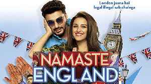 Namaste England Box Office Collection : Arjun Kapoor |Parineeti Chopra | FilmiBeat [Video]