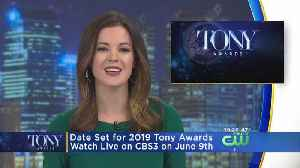 Date Announced For 2019 Tony Awards [Video]