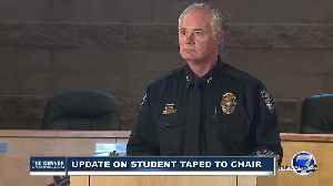 Evans police chief discusses case involving allegations a teacher taped a student to a chair [Video]