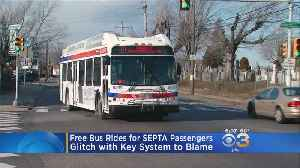 SEPTA Key Card Glitch Allows Thousands Of Passengers To Ride Buses For Free [Video]