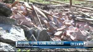 Historic Home Being Demolished [Video]